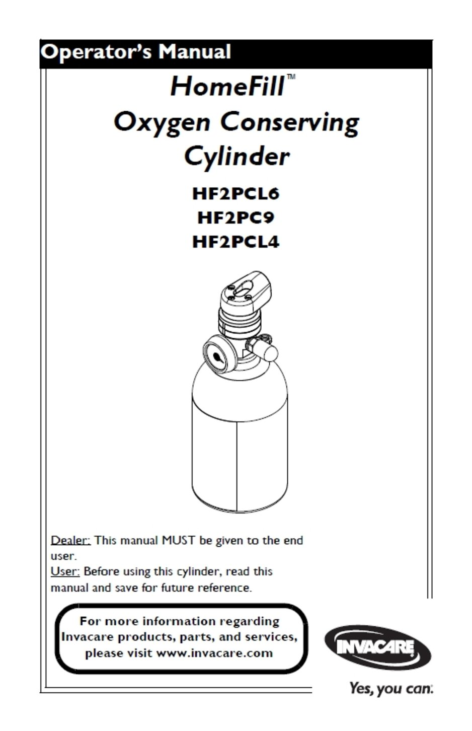 Homefill oxygen conserving cylinder